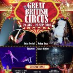 Great British Circus 8/24-9/23まで。